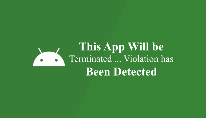 This App Will be Terminated Because a Security Policy Violation has Been Detected